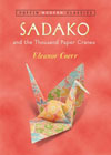 Sadako and the Thousand Paper Cranes by Eleanor Coerr