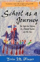 School as a Journey by Torin Finser
