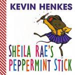 Sheila Rae's Peppermint Stick