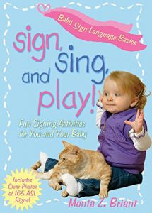 Sign Sing and Play by Monta Z Briant