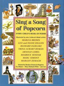 Sing a Song of Popcorn by Beatrice De Regniers, et. al.