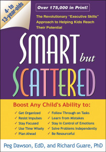 Smart but Scattered by Peg Dawson and Richard Guare