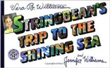 Stringbean's Trip to the Shining Sea by Vera B. Williams and Jennifer Williams
