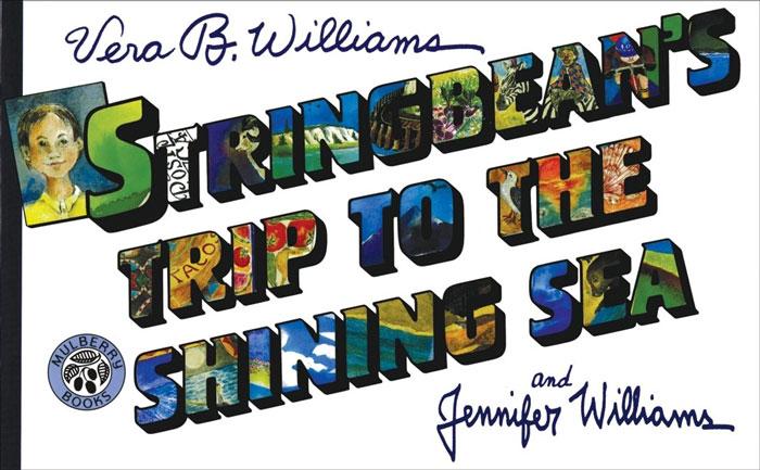 Stringbean's Trip to the Shining Sea by Vera B. Williams