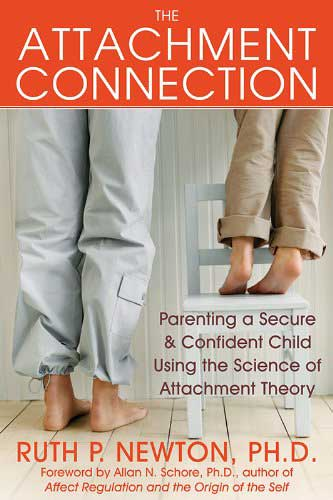 The Attachment Connection by Ruth P. Newton