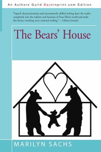 The Bears' House by Marilyn Sachs