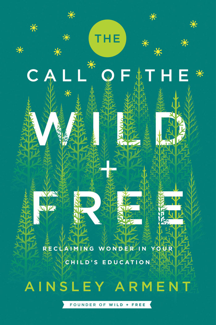 The Call of the Wild and Free by Ainsley Arment