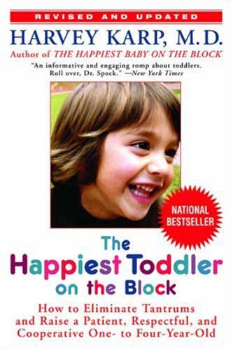 The Happiest Toddler on the Block by Harvey Karp