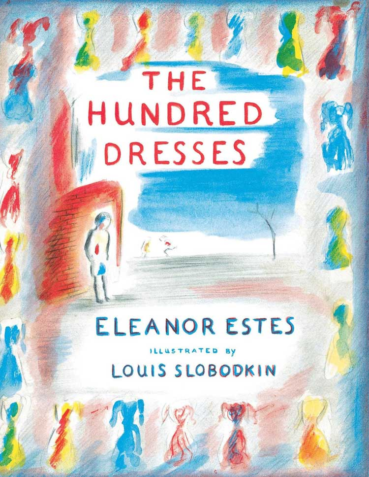 The Hundred Dresses by Louis Slobodkin
