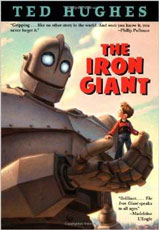 The Iron Giant: A Story in Five Nights by Ted Hughes