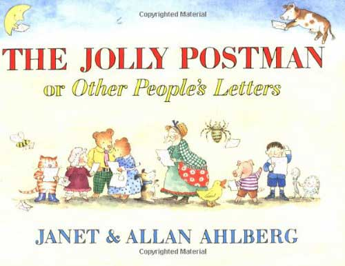 The Jolly Postman or Other People's Letters by Janet & Allen Ahlberg