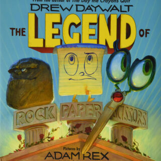 The Legend of Rock Paper Scissors by Drew Dewalt