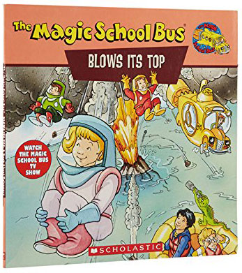 The Magic School Bus Blows Its Top by Gail Herman
