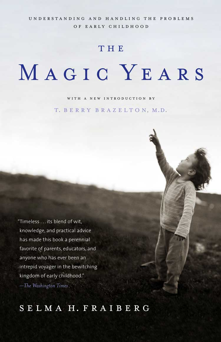 The Magic Years by Selma H. Fraiberg