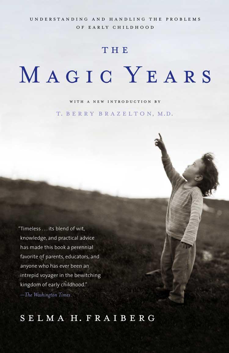 The Magic Years by Selma H. Fraiberg