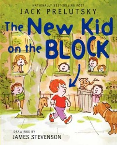 The New Kid on the Block by Jack Prelutsky