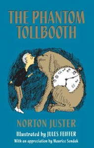 The Phantom Tollbooth by Norton Juster