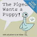 The Pigeon Wants a Puppy by Mo Willems