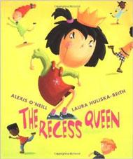 The Recess Queen by Alexis O'Neill
