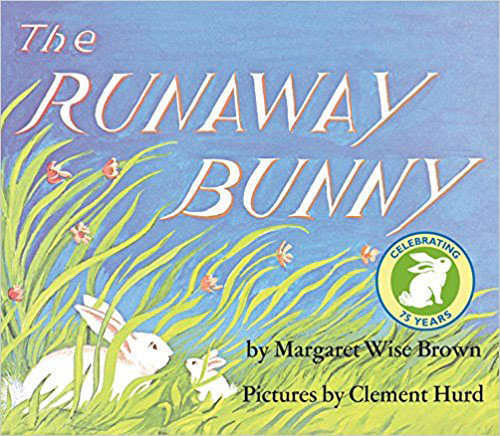 The Runaway Bunny by Margaret Brown