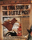 The True Story of the Three Pigs by Jon Scieszka