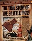 The True Story of the Three Pigs by Jon Scieszka