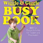The Wiggle and Giggle Busy Book