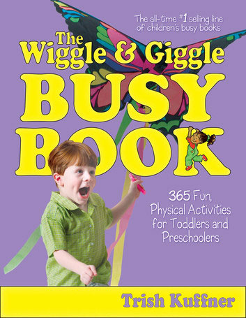 The Wiggle and Giggle Busy Book by Trish Kuffner