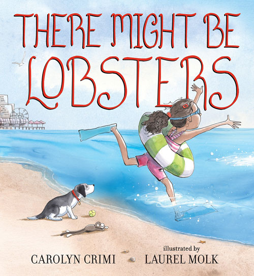 There Might be Lobsters by Carolyn Crimi
