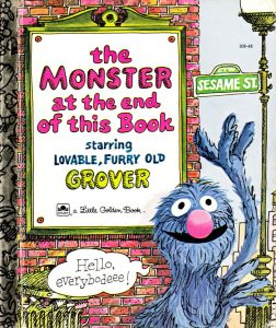 There's a Monster at the End of This Book by by Jon Stone
