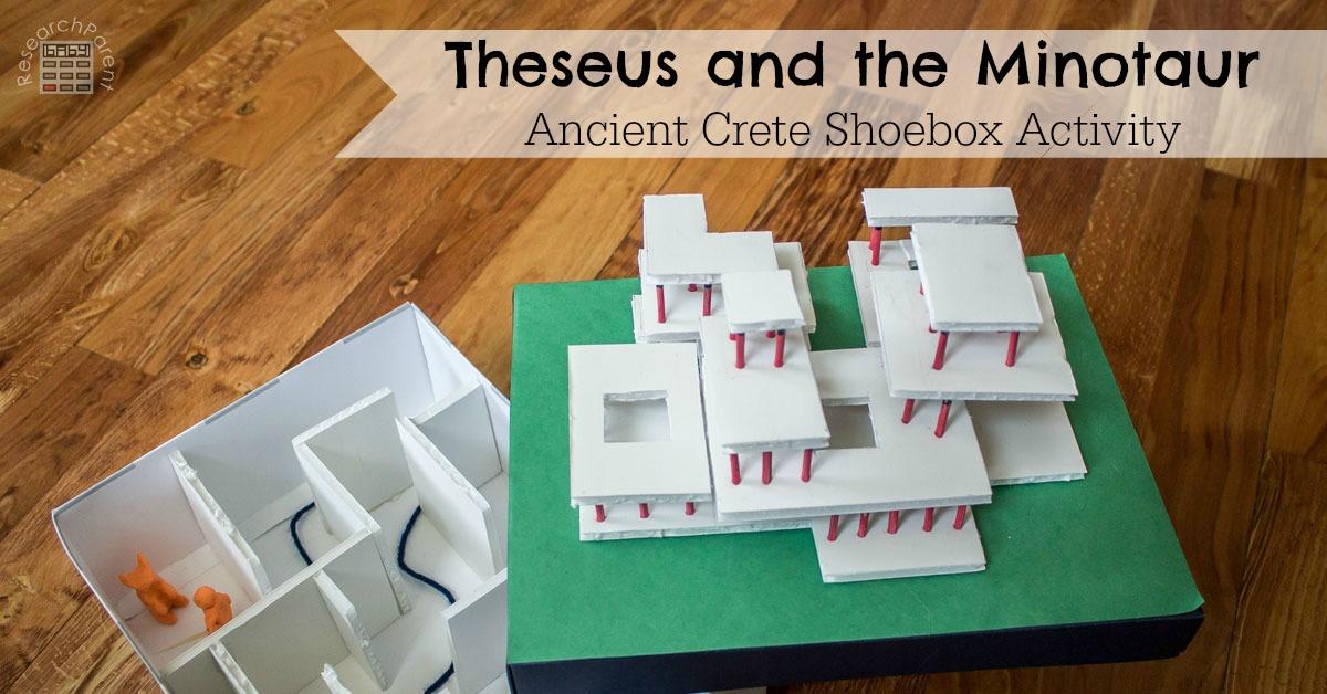 theseus   minotaur ancient crete shoebox craft researchparentcom