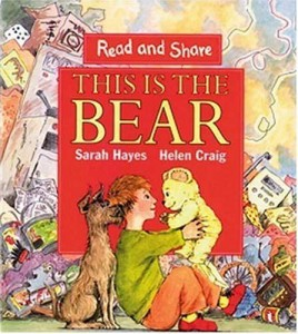 This is the Bear by Sarah Hayes and Helen Craig