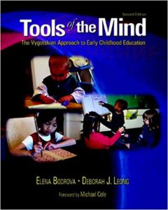 Tools of the Mind by Elena Bodrova