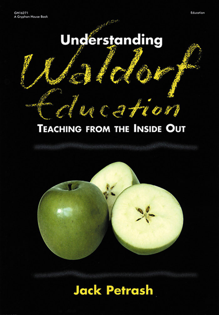 Understanding Waldorf Education by Jack Petrash