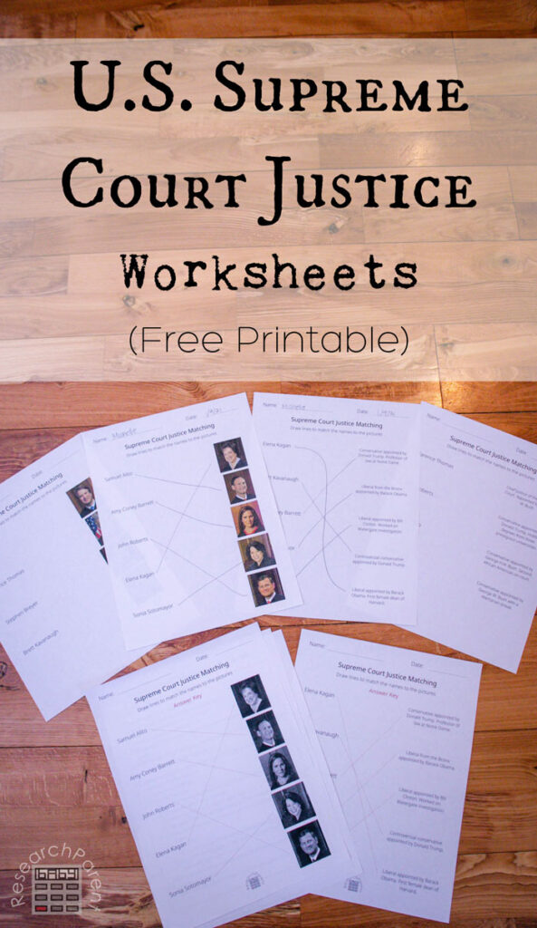 United States Supreme Court Justice Worksheets