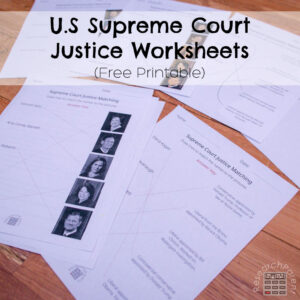 U.S. Supreme Court Justice Matching Worksheets