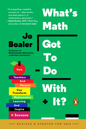 What's Math Got to Do with It? by Jo Boaler (2008)