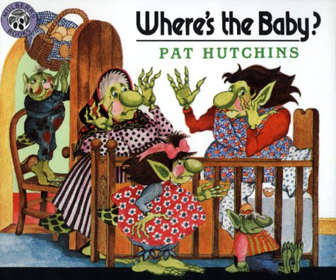 Where's the Baby by Pat Hutchins