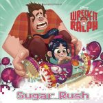 Wreck-It Ralph: Sugar Rush